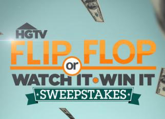 Watch it win it sweepstakes hgtv flip or flop