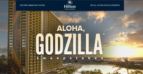 Hilton Aloha, Godzilla™ Sweepstakes – Win a trip to Hawaii