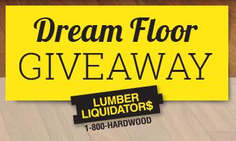 Lumber liquidators dream flooring giveaway sweepstakes for Dream floor giveaway
