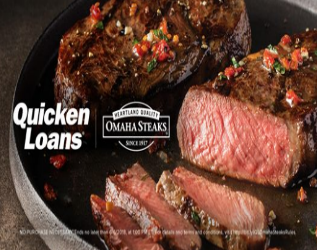 Quicken Loans And Omaha Steaks High Steaks Sweepstakes